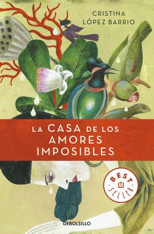 LA CASA DE LOS AMORES IMPOSIBLES