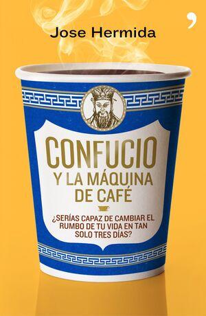 CONFUCIO Y LA MÁQUINA DE CAFÉ