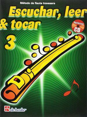 ESCUCHAR, LEER Y TOCAR FLAUTA TRAVESERA + CD VOL. 3
