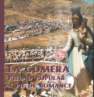 LA GOMERA. PIEDAD POPULAR A PIE DE ROMANCE