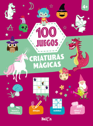 100 JUEGOS - CRIATURAS MÁGICAS