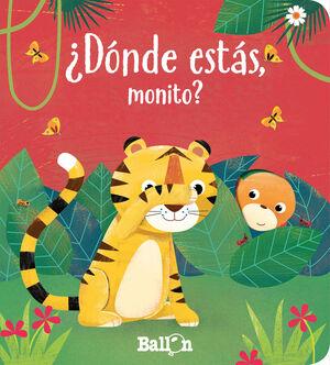 DONDE ESTAS MONITO
