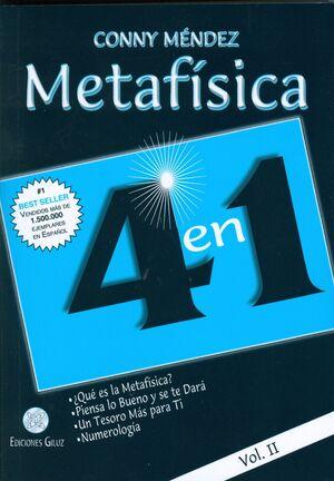 METAFÍSICA 4 EN 1: QUÉ ES LA METAFÍSICA?, PIENSA LO BUENO Y SE TE DARÁ, UN TESOR